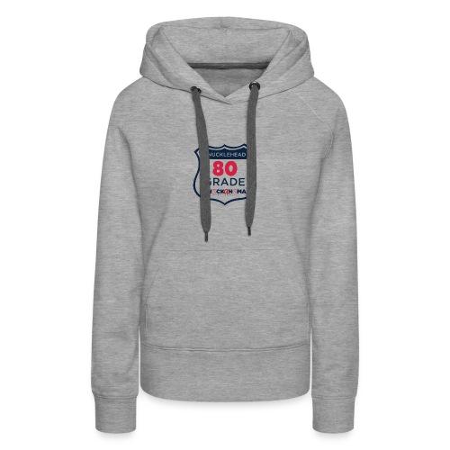 80 Grade Knucklehead Shirt - Women's Premium Hoodie