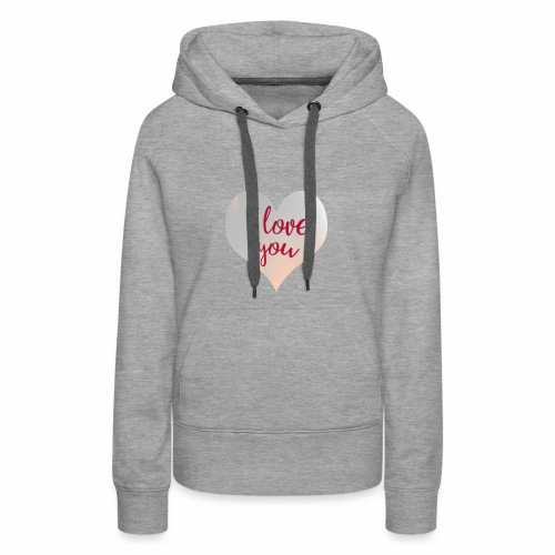 I love you heart - Women's Premium Hoodie