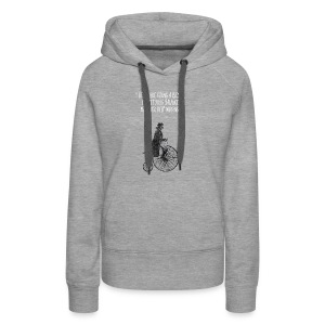 Life is like riding a bicycle - Women's Premium Hoodie