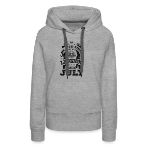 Legends are Born in July T Shirts - Women's Premium Hoodie