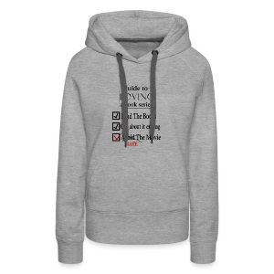 Guide To Loving A Book Series (Black) - Women's Premium Hoodie