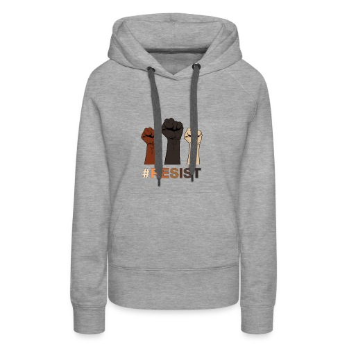 Resist / Racial Justice - Women's Premium Hoodie