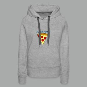 I love pizza - Molleton à capuche Premium pour femmes