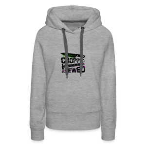 Chopped and Screwed - Women's Premium Hoodie