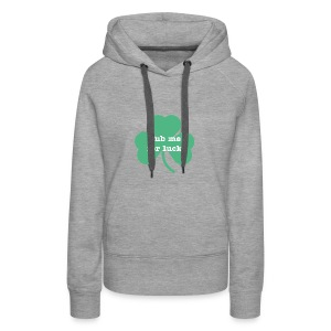 Rub me for luck - Women's Premium Hoodie