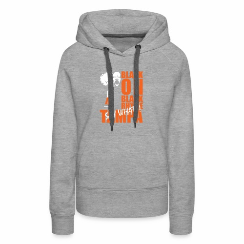 Black on Black Rhyme Tampa #1 - Women's Premium Hoodie