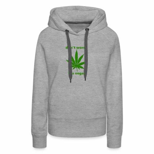 weed crap - Women's Premium Hoodie