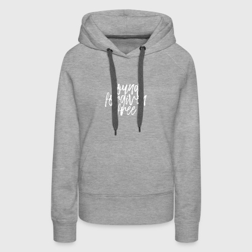 Found Forgiven Fee - Women's Premium Hoodie
