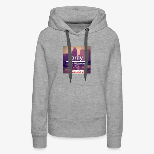 Pray for Houston - Women's Premium Hoodie