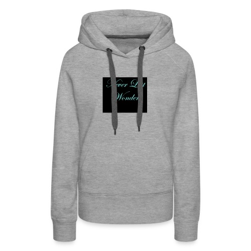 Never Lost Wonder - Women's Premium Hoodie