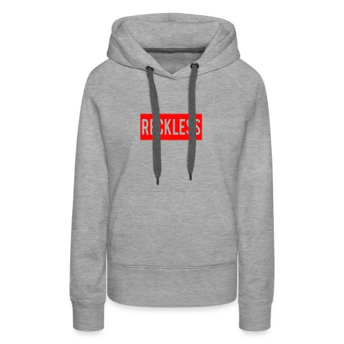 reckless t shirt - Women's Premium Hoodie