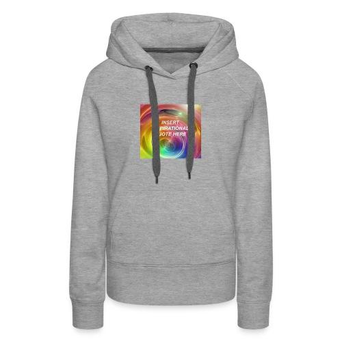 Insert rainbow here - Women's Premium Hoodie