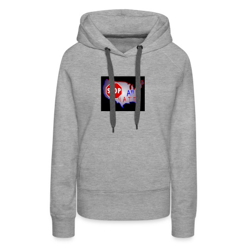 STOP All The HATE - Women's Premium Hoodie