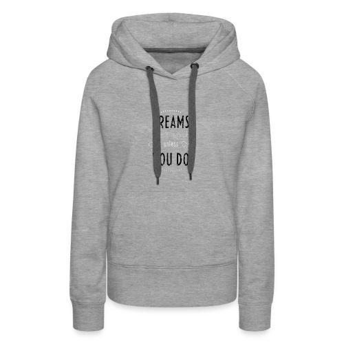 DREAMS Background - Women's Premium Hoodie