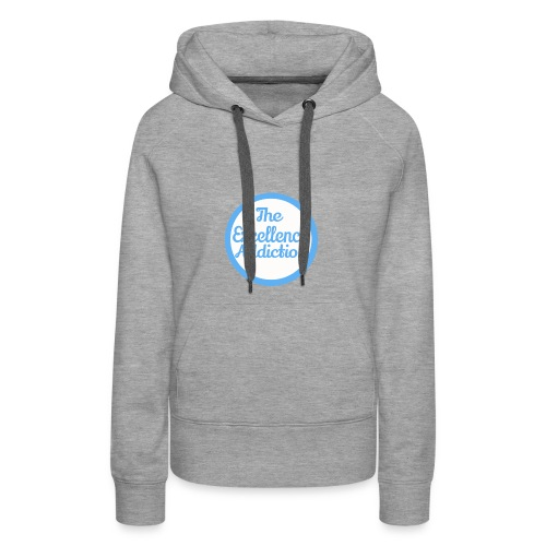 The Excellence Addiction Brand - Women's Premium Hoodie
