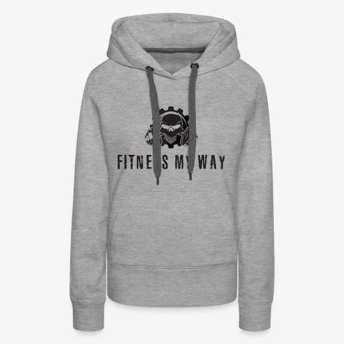 Fitness My Way - Women's Premium Hoodie
