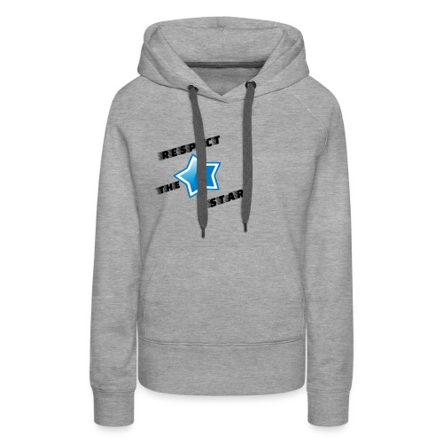 Respect the star! - Women's Premium Hoodie
