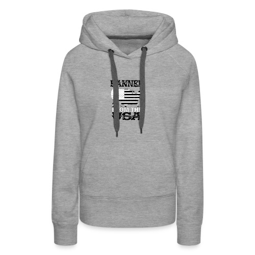 Banned From The USA - Women's Premium Hoodie
