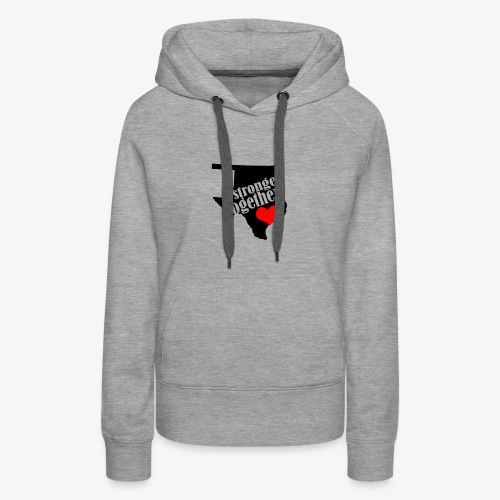Oklahoma Strong   Stronger Together - Women's Premium Hoodie