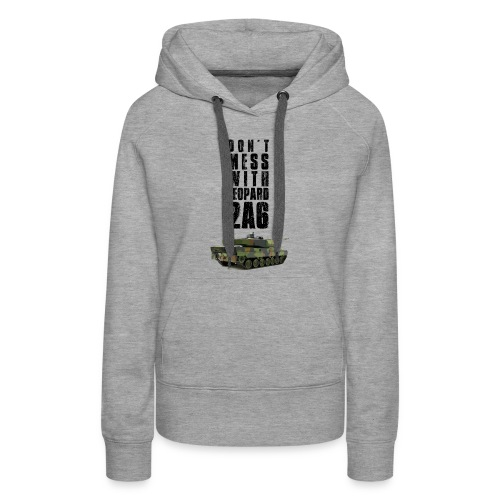 dont mess with leopard 2a6 rc tank - Women's Premium Hoodie