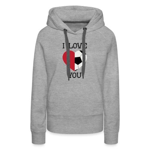 i love you soccer - Women's Premium Hoodie