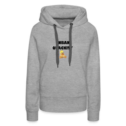 UNBAN QUACKITY - Women's Premium Hoodie