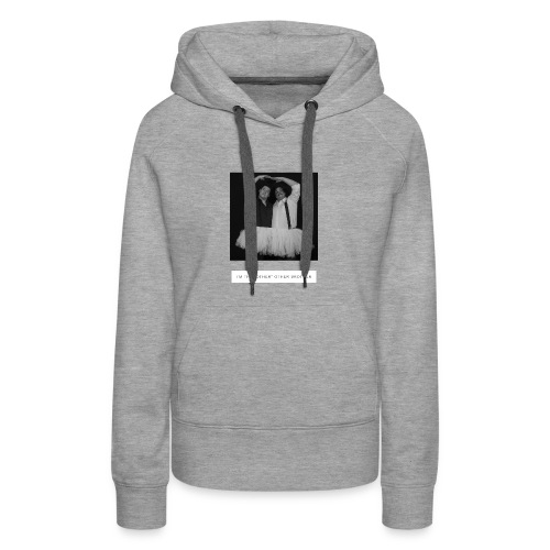 I'm the other other black and white - Women's Premium Hoodie