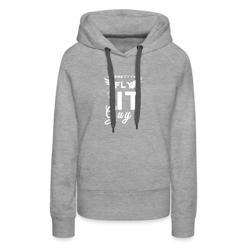 Pretty fly for an it guy - Women's Premium Hoodie