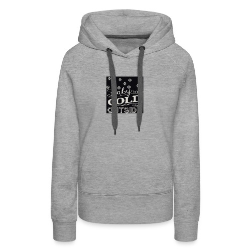 baby its cold outside 200 x 200 - Women's Premium Hoodie