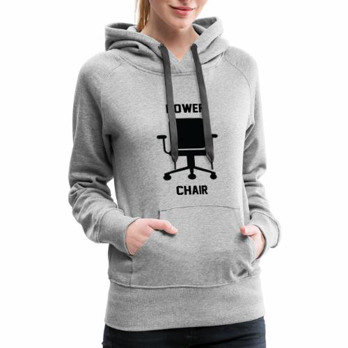 Power Chair - Women's Premium Hoodie