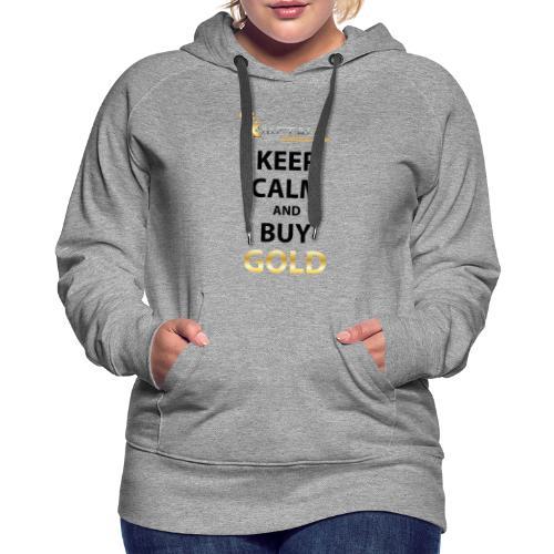 keep calm buy gold small logo - Women's Premium Hoodie
