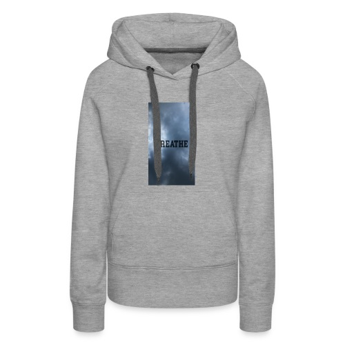 Clouds with Breathe text - Women's Premium Hoodie