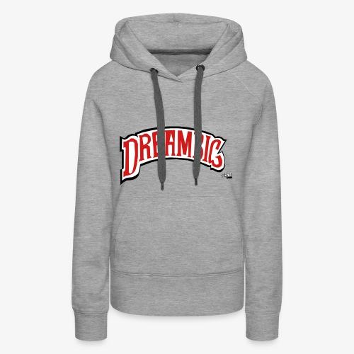 Dream Big - Women's Premium Hoodie