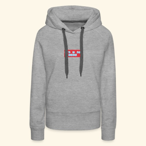 It's M SH HERE - Women's Premium Hoodie