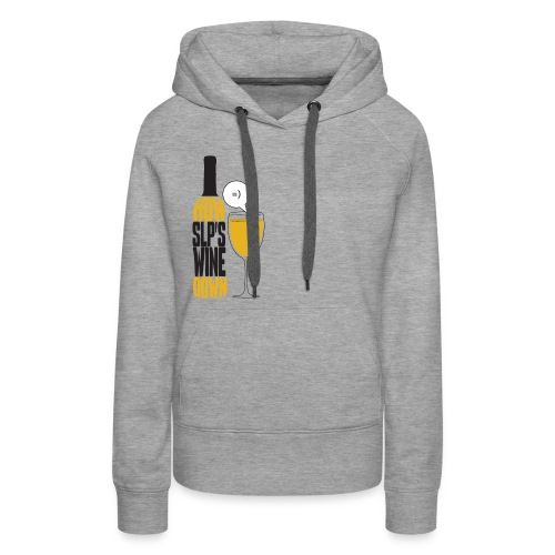 How SLP's wine down - Women's Premium Hoodie