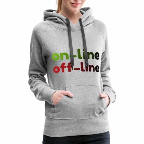 on off line - Women's Premium Hoodie