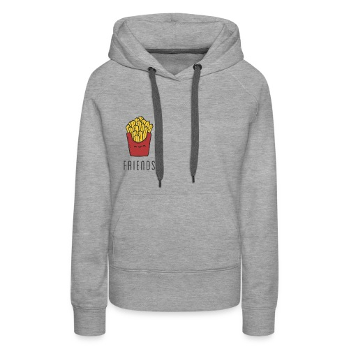French fries best friends - Women's Premium Hoodie