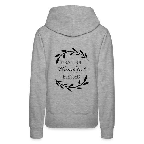 Grateful thankful Blessed custom items - Women's Premium Hoodie