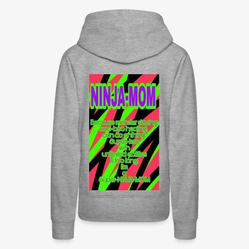 Ninja-Mom - Women's Premium Hoodie