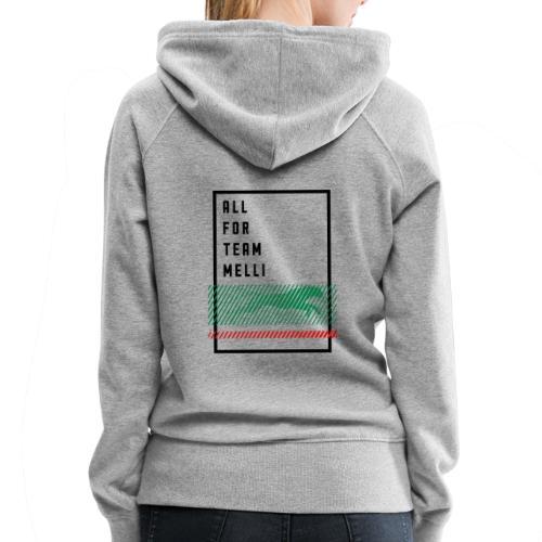 All For Team Melli - Women's Premium Hoodie