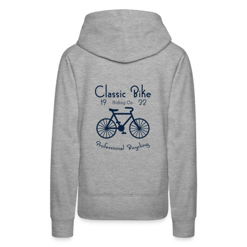 Classic Bike Professional Bicycling - Women's Premium Hoodie