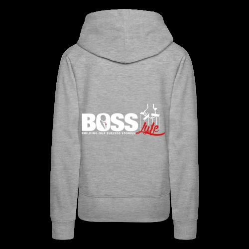 BOSS LYFE - Women's Premium Hoodie