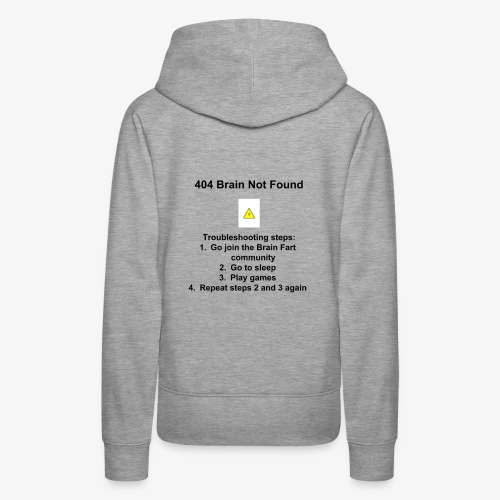 404 Brain Not Found - Women's Premium Hoodie