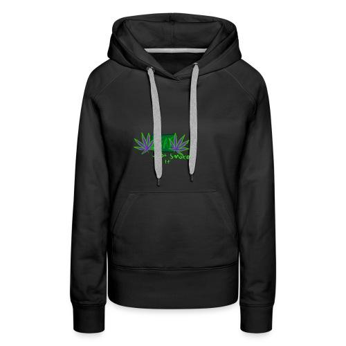 Leaf - Just Smoke It - Women's Premium Hoodie