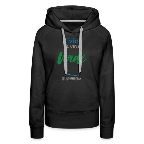 Livin' la vida verde - Women's Premium Hoodie