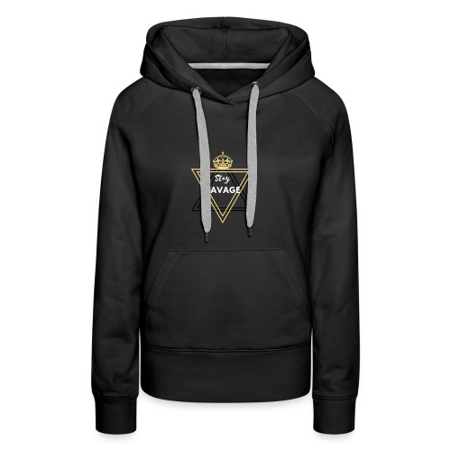 Stay Savage 3 - Women's Premium Hoodie