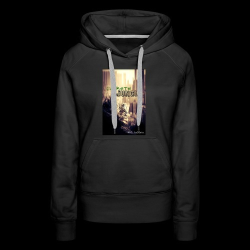 Concrete Jungle - Women's Premium Hoodie