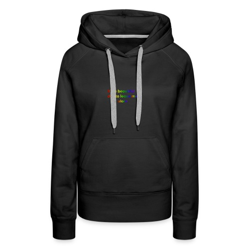It's a beautiful day to leave me alone funny quote - Women's Premium Hoodie