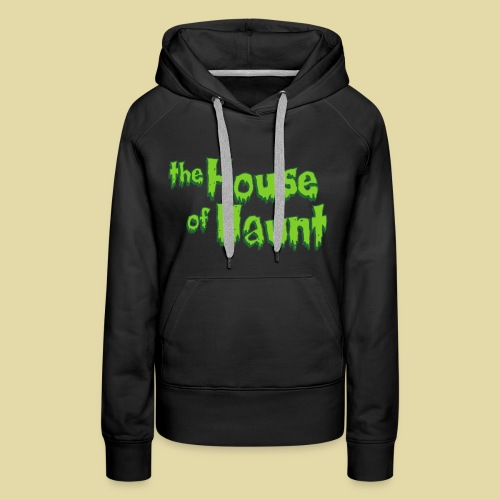House of Haunt - Women's Premium Hoodie