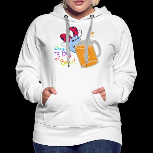 Catbug - Where's my big ol' beer - Women's Premium Hoodie